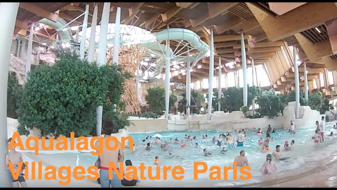 Aqualagon Villages Nature Paris Youtube