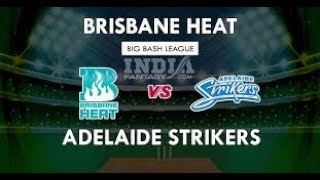 Live Cricket Streaming | Bpl Live | Adelaide Strikers Vs Brisbane Heat | At Adelaide |
