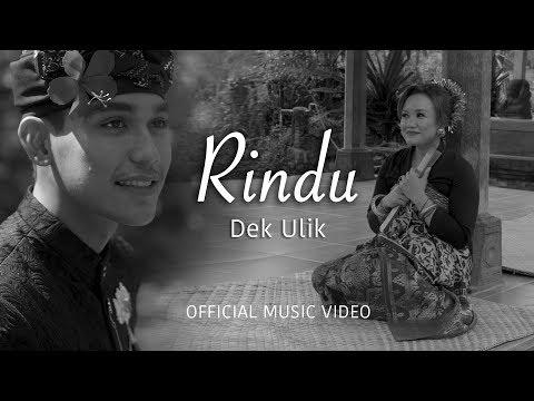 Dek Ulik - RINDU (official Music Video)