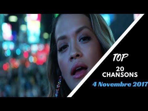 Top 20 Chansons du Semaine 4 Novembre 2017