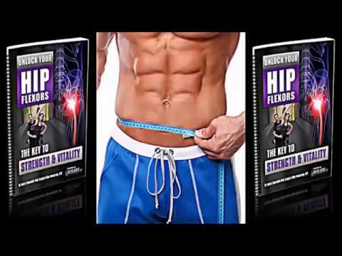 Muscle body workout : Unlock Your Hip Flexors review