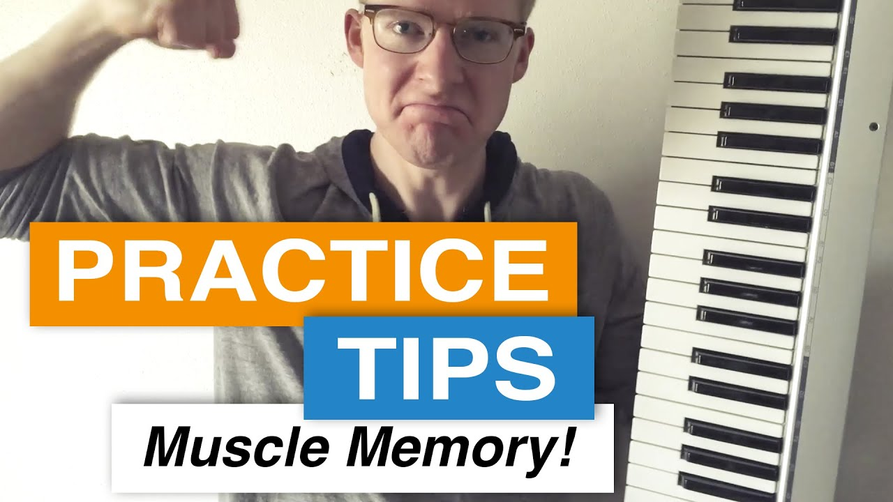 Muscle Memory Practice Tips for Magical Piano Success