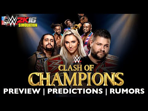 Download WWE Clash Of Champions RUMORS | PREVIEW | PREDICTION Of Full Match Card
