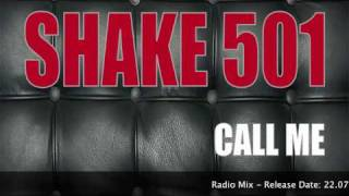Shake 501 - Call me (Radio Mix)