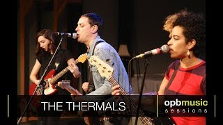 The Thermals - Hey You (opbmusic)
