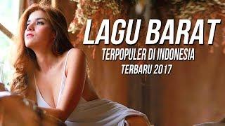 Lagu Barat Terbaru 2017-2018 Terpopuler Saat ini di Indonesia Terbaik Versi Akustik & Remix Cover