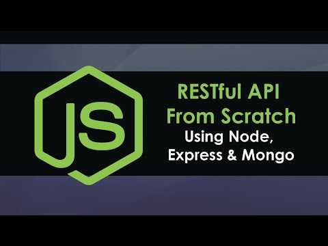 RESTful API From Scratch Using Node, Express and MongoDB