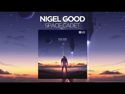 Nigel Good - Space Cadet (Continuous Mix)