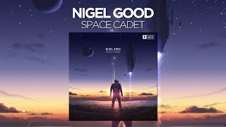 Nigel Good - Space Cadet (Continuous Mix)