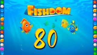 fishdom: Deep Dive level 80 Walkthrough
