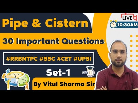 Pipe and Cistern Maths - 30 Important Questions Set 1 for RRB NTPC, SSC, Delhi Police 2021