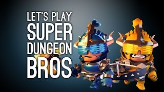 Super Dungeon Bros Co-Op Gameplay - Let