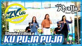 Download Lagu KU PUJA PUJA - SHEPIA FT RISKA MARDIYANTI - AZKIA NADA - NEW APOLLO PRODUCTION mp3