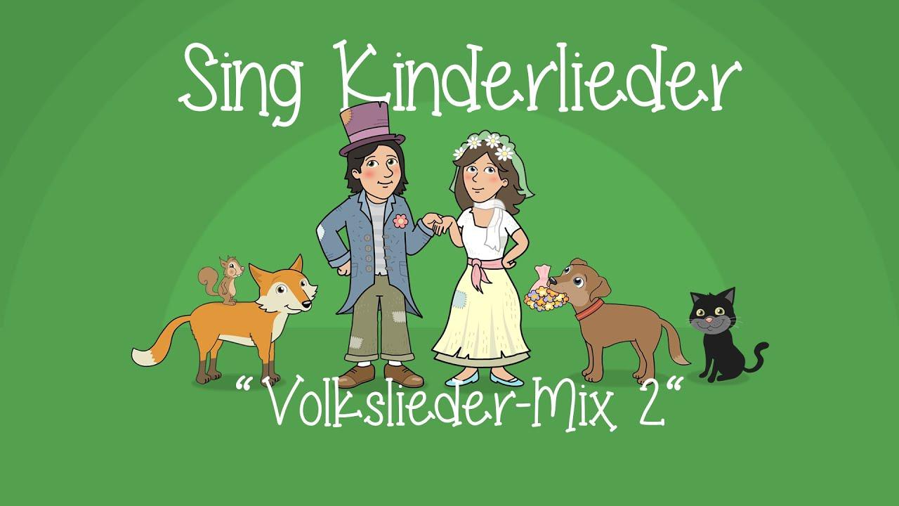 Volkslieder-Mix 2 - Die schönsten Volkslieder | Kinderlieder zum Mitsingen | Sing Kinderlieder