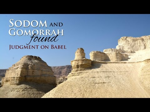 Sodom and Gomorrah Found - Judgment on Babel and Gomorrah