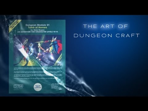 The Art of Dungeon Craft Tomb Of Horrors