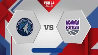 Sacramento Kings vs. Minnesota Timberwolves - February 11, 2018