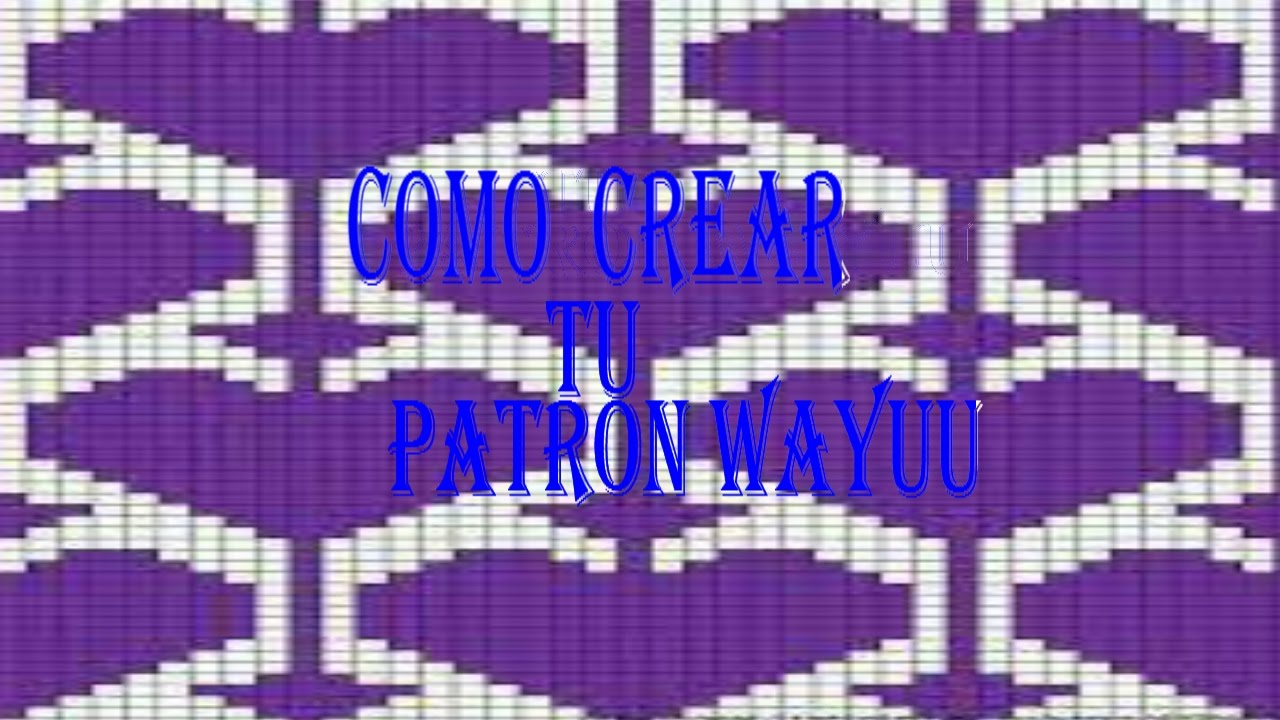 como adaptar un patrón wayuu - YouTube