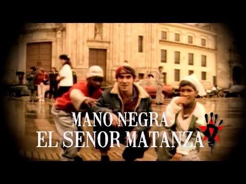 Mano Negra - El Senor Matanza (Clip Officiel)