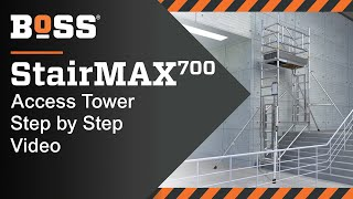 Setting up a BoSS StairMAX 700 Mobile Access Tower