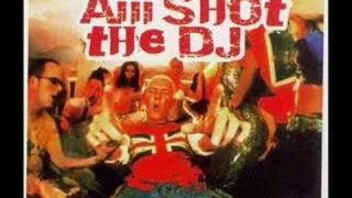 Aiii Shot The DJ - Scooter