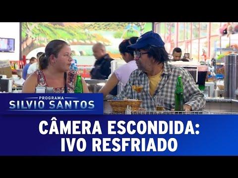 Câmera Escondida (15/05;16) - Ivo Resfriado