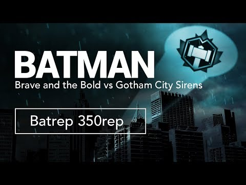 Brave and the Bold vs Gotham City Sirens