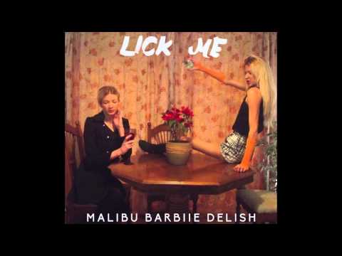 Malibu Barbiie Delish - Lick Me (Full Album)