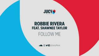 Robbie Rivera- Follow Me (Sted E & Hybrid Heights mix)