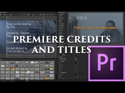 Episode 32 - Credits and Titles - Tutorial for Adobe Premiere Pro CC 2015
