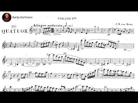 Johannes van Bree - String Quartet No. 3 (1848)