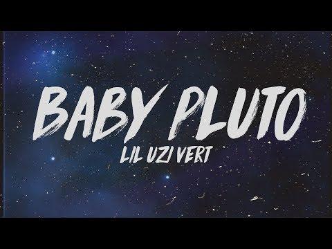 Lil Uzi Vert - Baby Pluto (Lyrics)