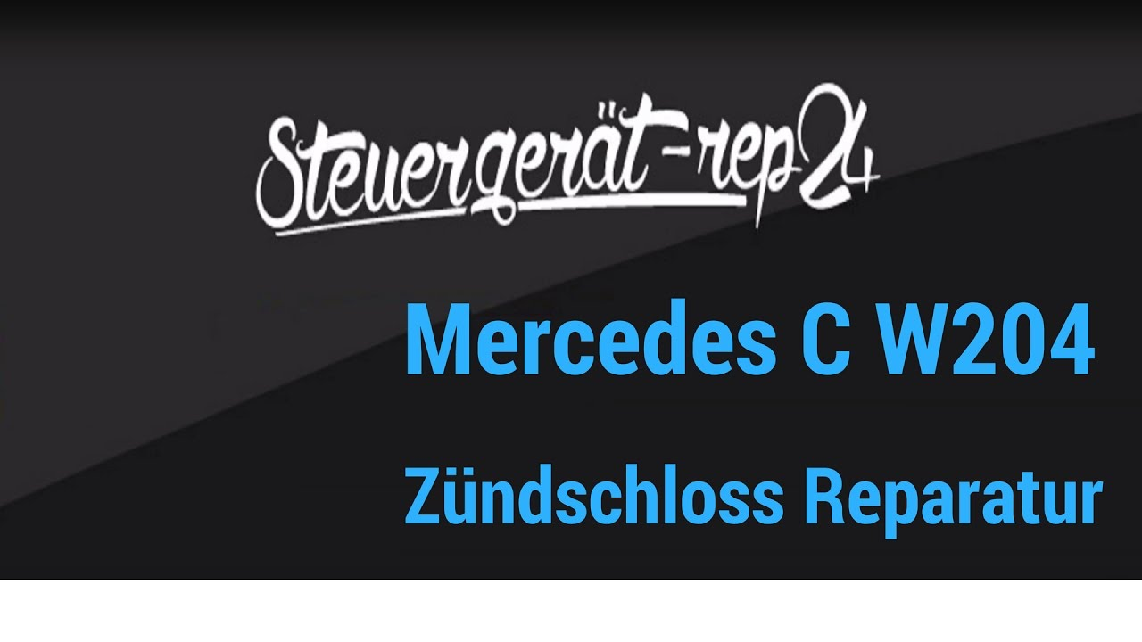 mercedes c w204 w212 z ndschloss ezs reparatur youtube. Black Bedroom Furniture Sets. Home Design Ideas