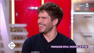 Au dîner avec François Civil ! - C à Vous - 13/02/2019