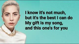 Lady Gaga - Your Song (Lyrics)
