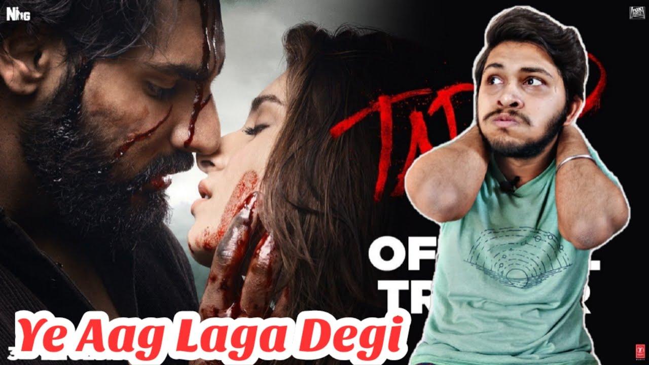 Download Tadap Official Trailer   Review And Reaction   Ahaan Shetty, Tara Sutaria, Sajid Nadiadwala  