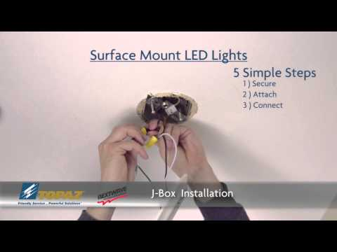 Topaz Surface Mount LED J-Box & Recessed Downlight Can Installation