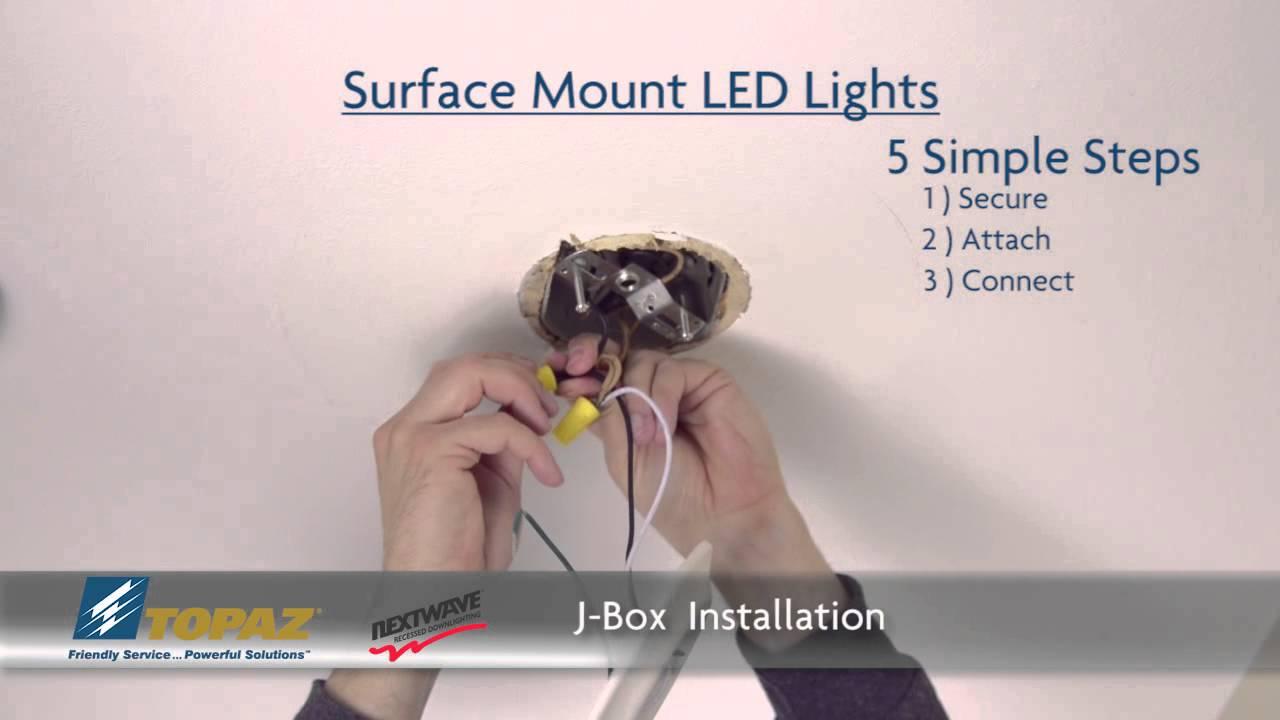 Topaz Surface Mount Led To J Box Installation Youtube