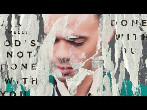 Tauren Wells - God's Not Done with You (Visualizer) Mp3