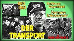 ★ Der Transport (Deutscher Spielfilm Drama│1961)