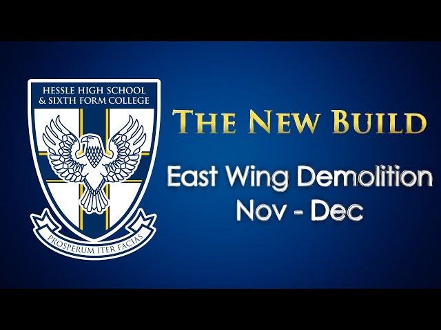 The New Build - East Wing Demolition (Nov - Dec)