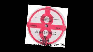 Cybersonik - Technarchy (Marcel Dettmann Remix)