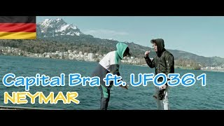💢REAKTION💢 CAPITAL BRA feat. UFO361 - NEYMAR 🇩🇪