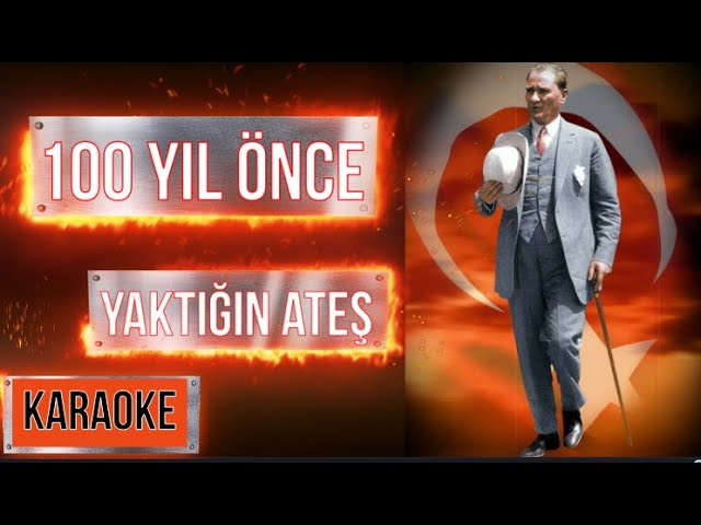 KARAOKE (DO) 100 YIL ÖNCE YAKTIĞIN ATEŞ  (SÖZSÜZ MÜZİK)