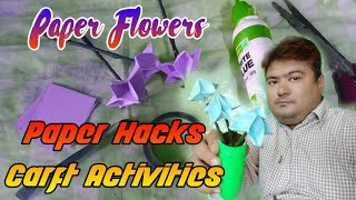 Paper Hacks Craft Activities / Paper Flowers Making Idea / DIY Flower / Handmade Flower