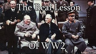 The Lesson of the Second World War