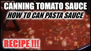 How To Can Tomato Sauce | Recipe | Canning Pasta Sauce