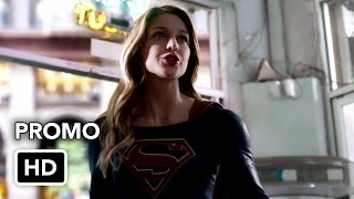"Supergirl 1x07 Promo ""Human for a Day"" (HD)"