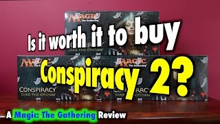 mtg is it worth it to buy conspiracy 2 take the crown for magic the gathering
