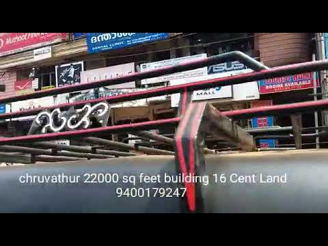 Cheruvathur 16 cent 22000 sq building 7 lakhs rent for sale